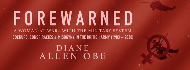 Forewarned: A Woman at War with the Military System.